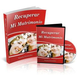 """Guía """"Recuperar mi Matrimonio"""" de Natalia Fernandez"""